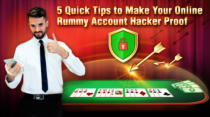 Online Rummy Account Hacker Proof