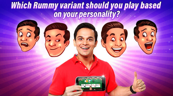 rummy variant to play based on your personality