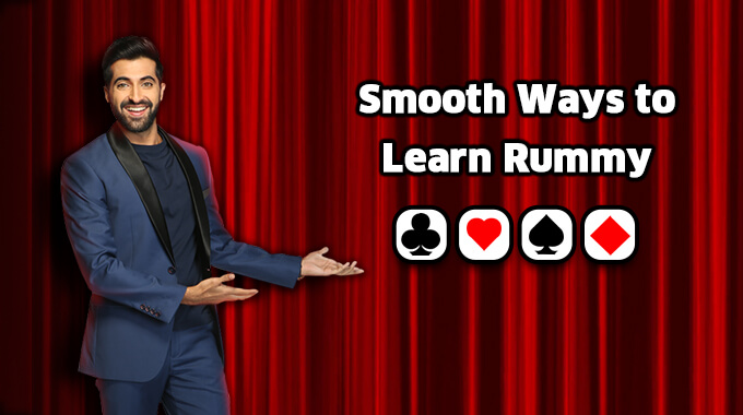 Smooth Ways To Learn Rummy