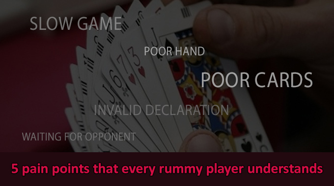 Pain Points That Every Rummy Player Understands