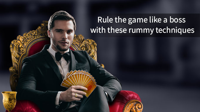 Rule The Game Like A Boss With These Rummy Techniques