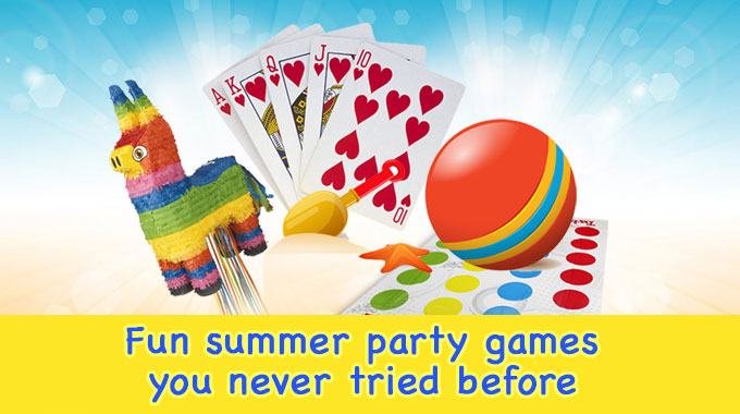 Fun Summer Party Games You have Never Tried Before