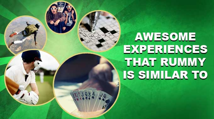 5 Awesome Experiences That Rummy Is Similar To