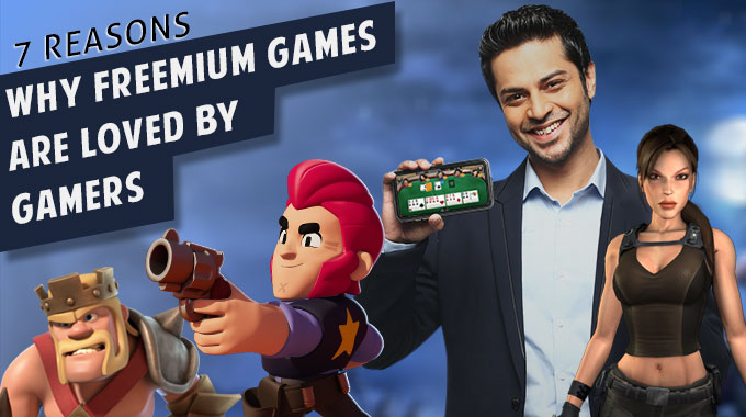 7 Reasons Why Freemium Games Are Loved By Gamers