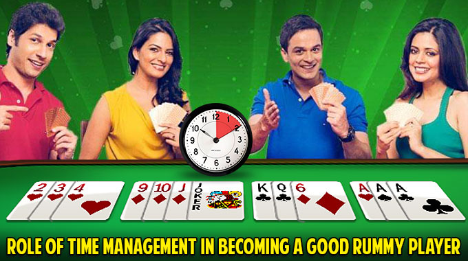 Role Of Time Management In Becoming A Good Rummy Player