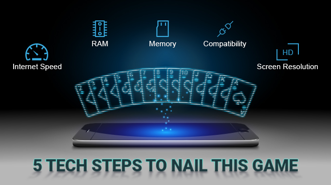 5 Tech Steps to Nail This Game