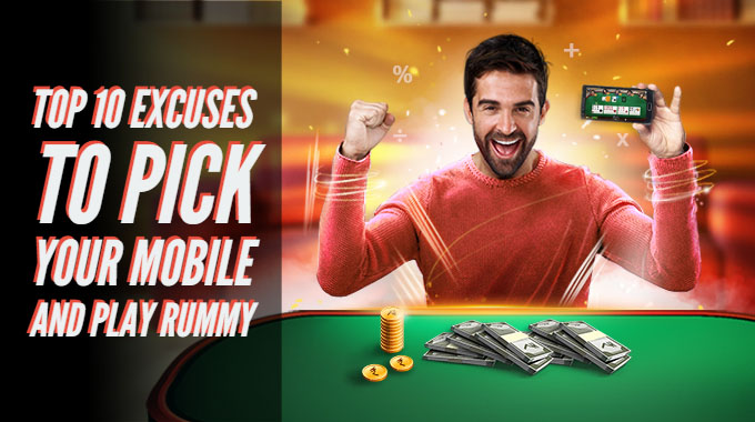 Top 10 Excuses To Pick Your Mobile And Play Rummy
