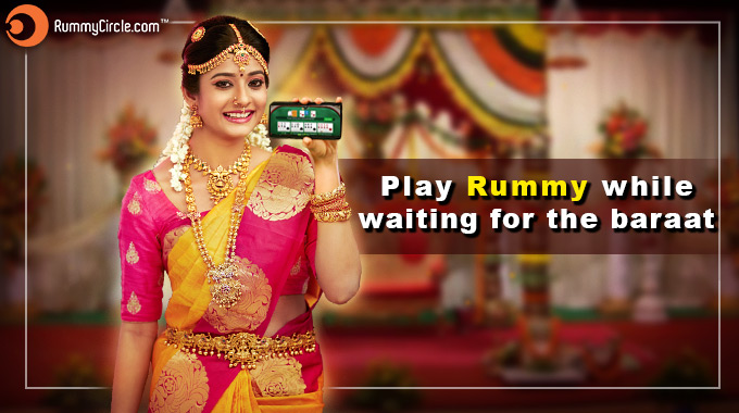 Play Rummy While Waiting For The Baraat