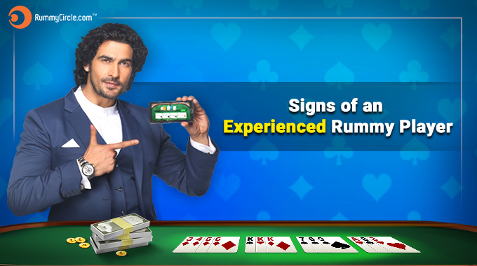 Signs Of An Experienced Rummy Player