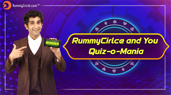 RummyCircle And You – Quiz-O-Mania For Fans!