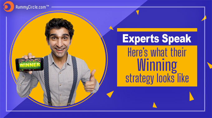 EXPERTS SPEAK –WHAT THEIR WINNING STRATEGY LOOKS LIKE