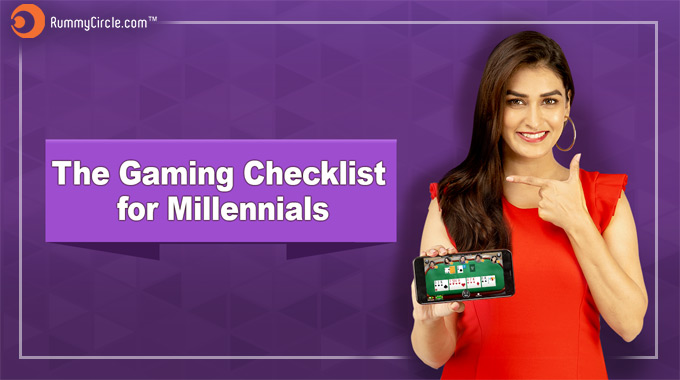 PRESENTING THE GAMING CHECKLIST FOR MILLENNIALS