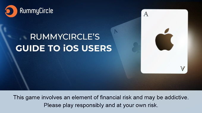 RummyCircle Guide to iOS Users