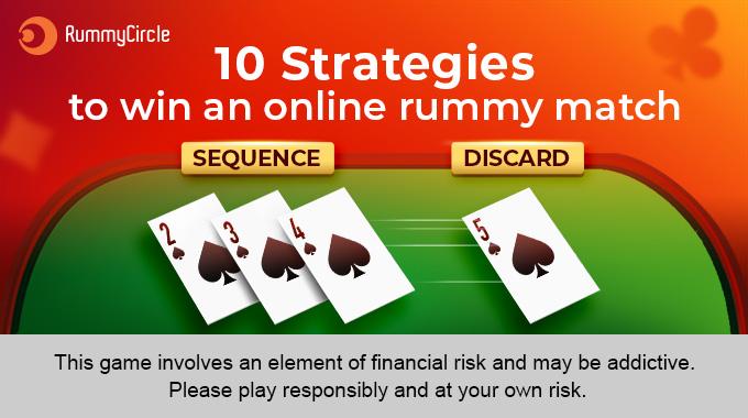 Ten Strategies to Win an Online Rummy Match