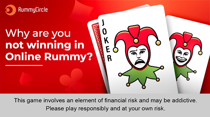 Online Rummy Strategy: Why You're Not Winning